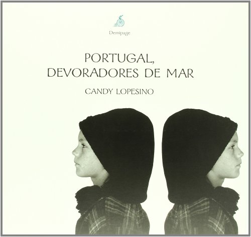 9788493380106: Portugal Devoradores De Mar (Viajes de Media Página)