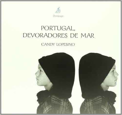 9788493380106: PORTUGAL DEVORADORES DE MAR
