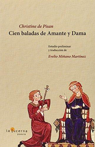 9788493380830: Cien Baladas De Amante Y Dama