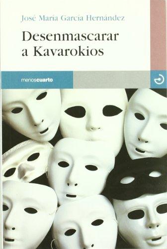 Desenmascarar a Kavarokios: José María García Hernández