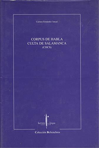 CORPUS DE HABLA CULTA DE SALAMANCA (CHCS): FERNANDEZ JUNCAL, C.