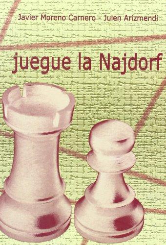 9788493384104: Juegue la Najdorf
