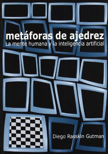 9788493384173: Metaforas de ajedrez - la mente humana y la inteligencia artificial