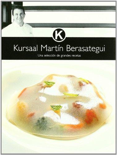 9788493385323: Kursaal Martin Berasategui: una Seleccion de Grandes Recetas