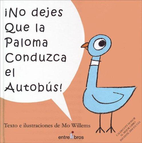 9788493388348: No Dejes Que la Paloma Conduzca el Autobus! (Pigeon Series) (Spanish Edition)
