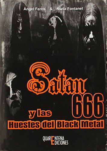 9788493389116: Satan 666 Y Las Huestes Del Black Metal