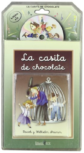 9788493389925: La casita de chocolate (Hansel y Gretel)