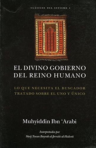 9788493390105: El divino gobierno del reino humano (Clasicos Del Sufismo)