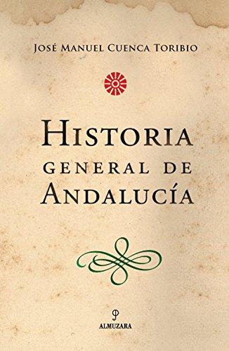 9788493390136: Historia General de Andalucía