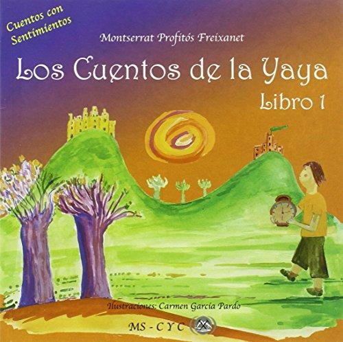 Los cuentos de la yaya (Paperback): Montserrat Profitos Fraixanet