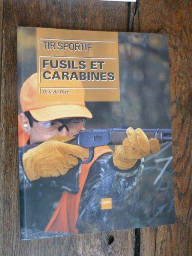 9788493392475: Tir sportif : Fusils et carabines