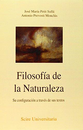 9788493392598: Filosofía de la naturaleza : su configuración a través de sus textos