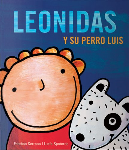 9788493395506: Leonidas y su perro Luis (Spanish Edition)