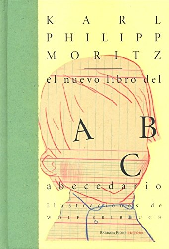 9788493398064: El Nuevo Libro Del Abecedario/ the New Alphabet Book (Spanish Edition)