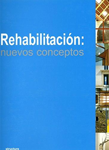 Rehabilitacion nuevos conceptos: Sin Autor