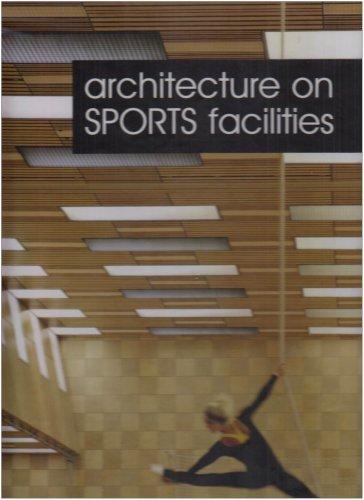 Architecture on Sports Facilities: Editor-Carles Broto; Editor-Jacobo Krauel