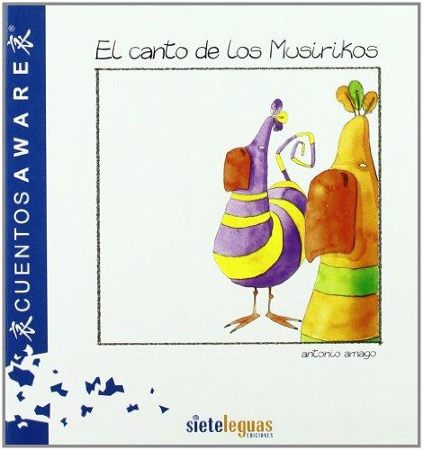 9788493400835: El canto de los musirikos