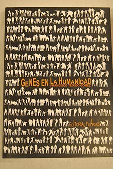 9788493401306: Genes en la humanidad : desde el ADN a la conducta