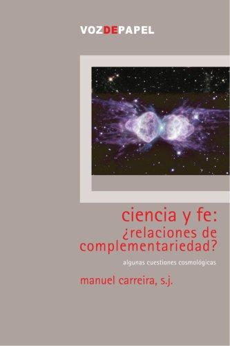 CIENCIA Y FE :RELACIONES DE COMPLEMENTAR
