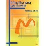 9788493402884: Ofimatica Para Oposiciones - Windows Y Word