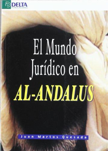 9788493403447: El mundo jurídico en Al-Andalus