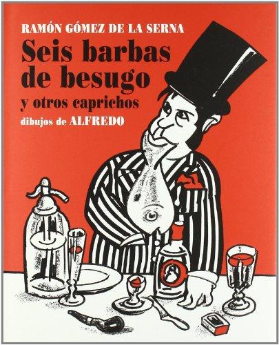 9788493403881: Seis barbas de besugo / Six Beards of Sea Breams (Spanish Edition)