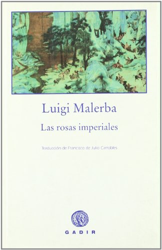 9788493404598: Las rosas Imperiales/ The Imperial Roses (Spanish Edition)
