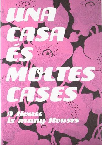 APTM '07 Multihabitats, Una Casa Es Moltes: Manuel Gausa (Editor)