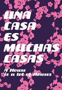 9788493405090: Una Casa Es Muchas Casas/A House Is Many Houses: Aptm 2007