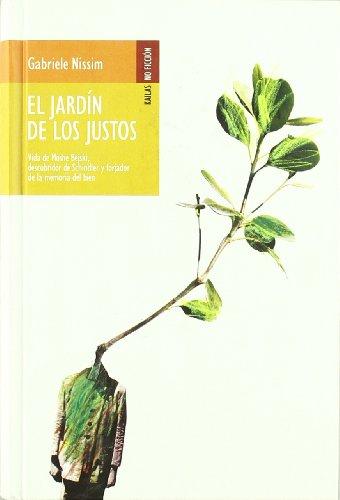 9788493407216: El jardín de los justos (No ficción)