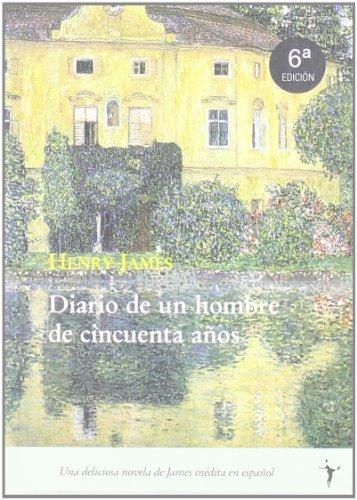 9788493407926: Diario De Un Hombre De 50 A・Os (Intempestivos)