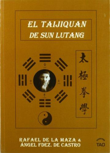9788493408077: El taijiquan de Sun Lutang