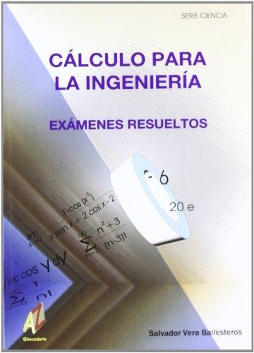 9788493408930: Cálculo Para La Ingeniería