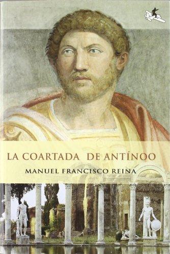 9788493410568: La Coartada de Antinoo (Spanish Edition)