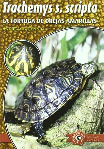 9788493415051: Trachemys scripta scripta - la tortuga de orejas amarillas (Especie Por Especie)