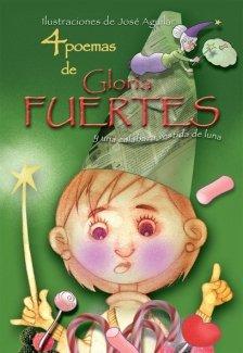 4 poemas de Gloria Fuertes y una: Fuertes, Gloria