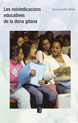 9788493416478: Les Reivindicacions Educatives de La Dona Gitana: Assaig