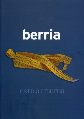 9788493417956: BERRIA ESTILO LIBURUA