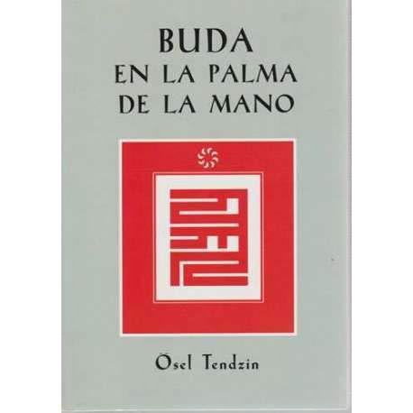 9788493418731: BUDA EN LA PALMA DE LA MANO