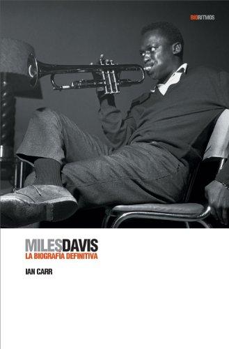 9788493421380: Miles Davis: La biografía definitiva (Biorritmos) (Spanish Edition)