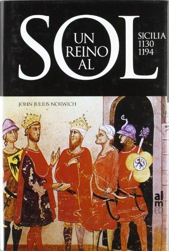 9788493421533: Un Reino Al Sol