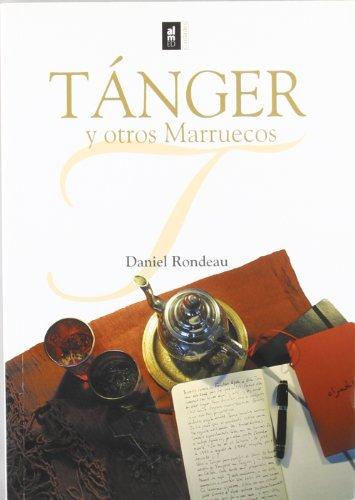 9788493421557: Tanger Y Otros Marruecos