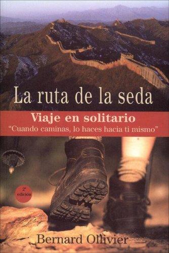 9788493424237: La Ruta de La Seda (Spanish Edition)