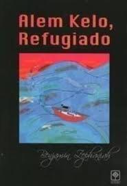 9788493427139: Alem kelo, refugiado