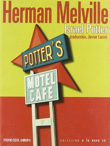 9788493427665: Israel Potter (En La Nave Va (mono Azul))