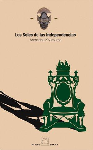 9788493427825: SOLES DE LAS INDEPENDENCIAS,LOS