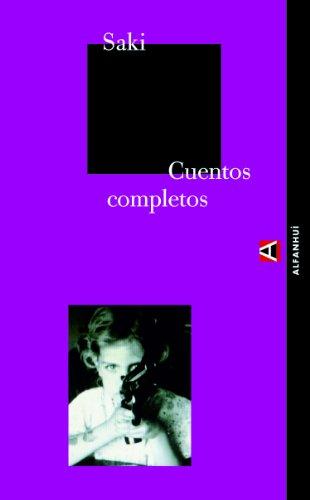 9788493427870: Cuentos completos (Alfanhuí) (Spanish Edition)