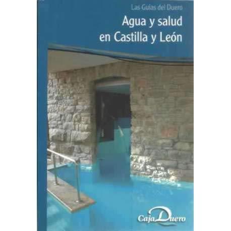 Agua y salud en Castilla y León.: Escapa, Ernesto