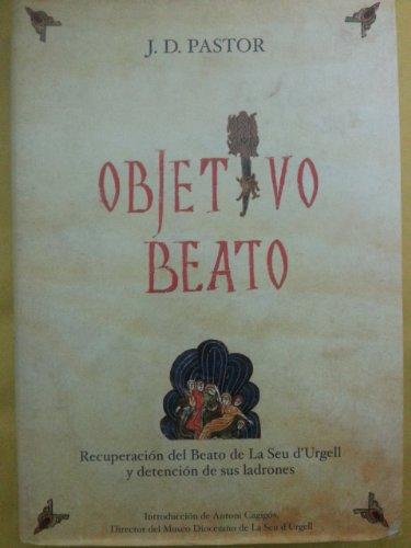 9788493430801: Objetivo Beato