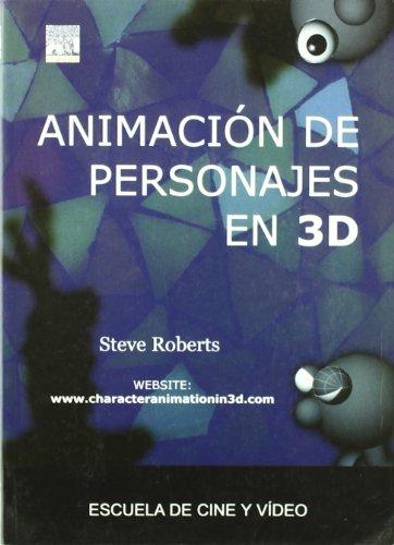 9788493431914: Animacion de personajes en 3d